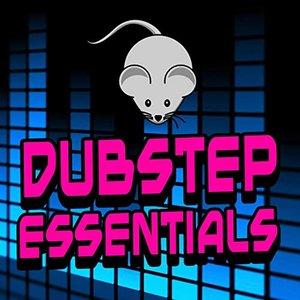 Dubstep Essentials