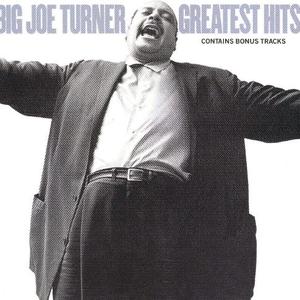 Big Joe Turner's Greatest Hits