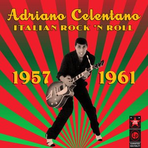 Italian Rock 'N Roll (1957-1961)