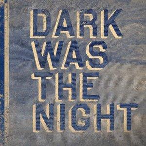 Avatar for Dark Was The Night