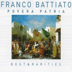 Povera patria: Best & Rarities