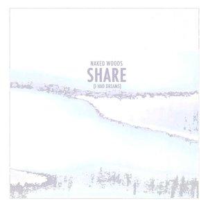 Share (I Had Dreams)