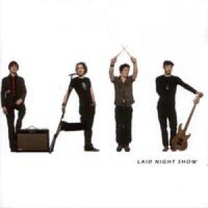 Laid Night Show