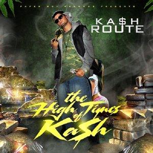 The High Times Of Ka$h