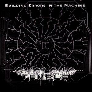 Building Errors in the Machine