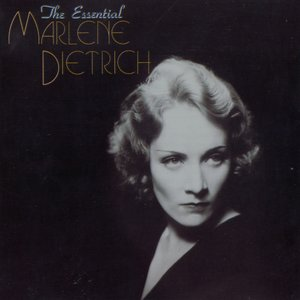 Image for 'The Essential Marlene Dietrich'