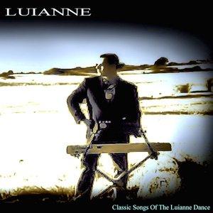 Classic Songs Of The Luianne Dance