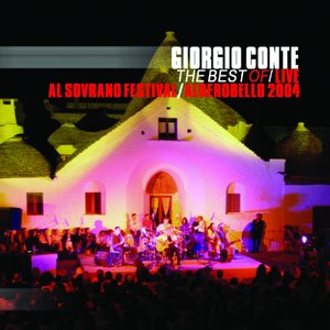 The best of giorgio conte - live in sovravo festival - alberobello 2004