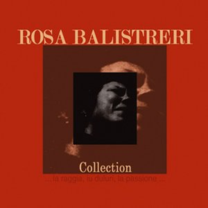 Rosa Balistreri Collection