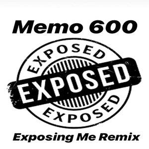 Exposing Me (Remix) [feat. King Von] - Single