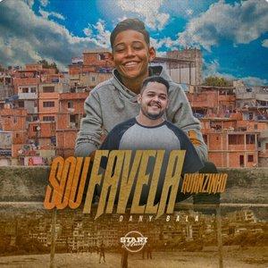 Sou Favela - Single (feat. Dany Bala) - Single