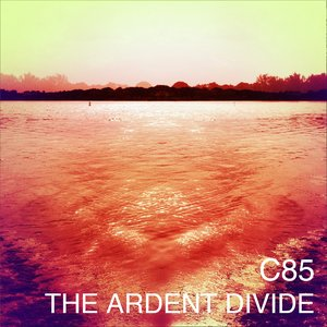 The Ardent Divide
