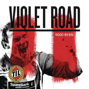 Violet Road - 9000 Byen
