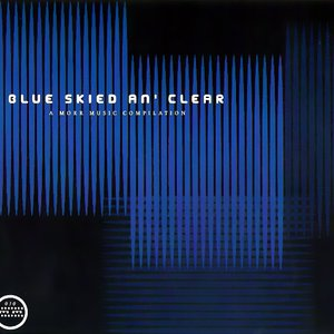 Blue Skied an' Clear