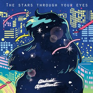 The Stars Through Your Eyes