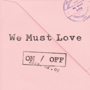 WE MUST LOVE - EP