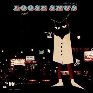 Loose Shus EP