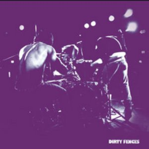 Dirty Fences - EP
