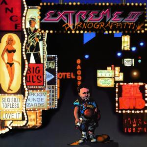 Extreme II: Pornograffitti