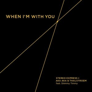 When I'm with You EP (feat. Shimmy Timmy)