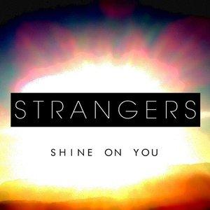 Shine On You
