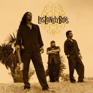 Los Lonely Boys - LOS LONELY BOYS - Lyrics2You