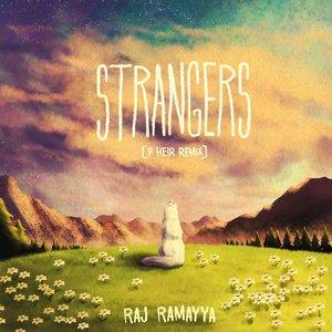 Strangers (P Heir Remix)