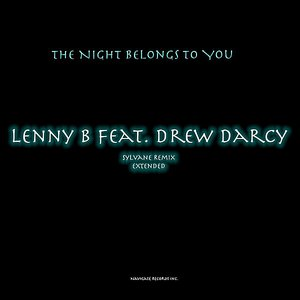 The Night Belongs To You (Extended)