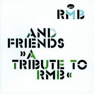 RMB & Friends - A Tribute To RMB