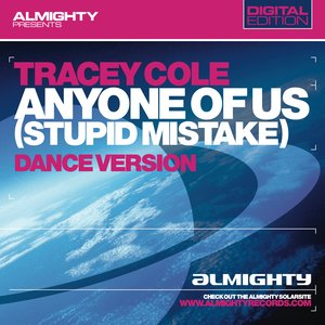 Almighty Presents: Anyone Of Us (Stupid Mistake)