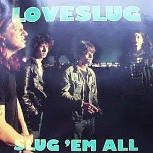 Slug 'Em All