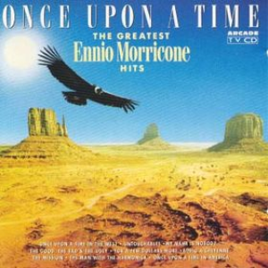 Ennio Morricone - Once Upon a Time (Greatest Hits) - Zortam Music
