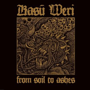 From Soil To Ashes