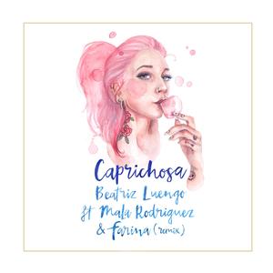 Caprichosa (feat. Mala Rodríguez & Farina) [Remix]