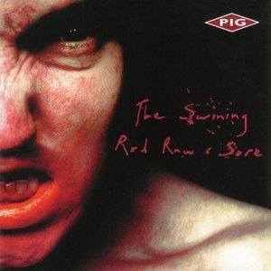 The Swining / Red Raw & Sore