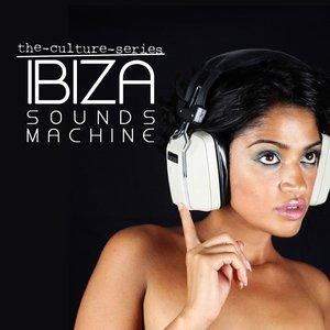 The Culture Series 'Ibiza Sounds Machine'