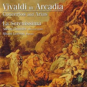 Vivaldi In Arcadia - Concertos And Arias