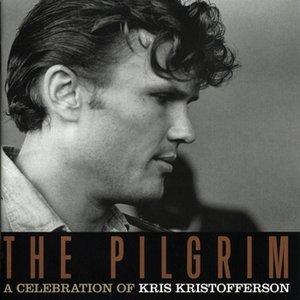 Bild für 'The Pilgrim: A Celebration Of Kris Kristofferson'