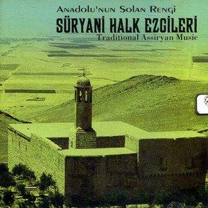 Bild för 'Süryani Halk Ezgileri (Anadolu'nun Solan Rengi)'