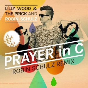 Prayer In C (Robin Schulz Remix) - Single