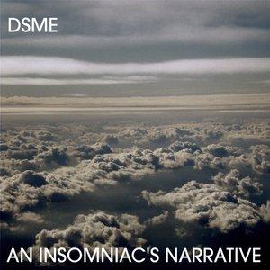 An Insomniac's Narrative
