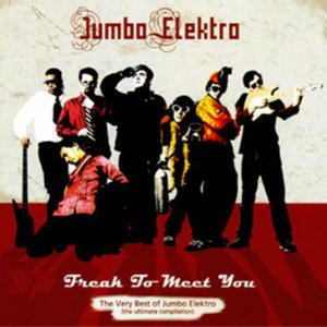 Freak to Meet You: The Very Best of Jumbo Elektro