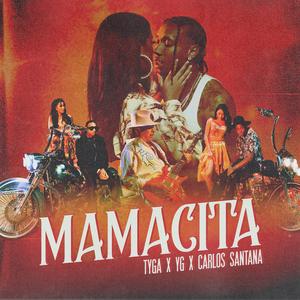 Tyga - MAMACITA