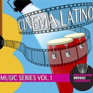 Cinema Latino Vol. 1