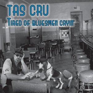 Tired of Bluesmen Cryin'