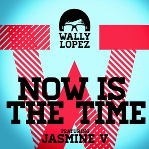 Now Is The Time feat. Jasmine V