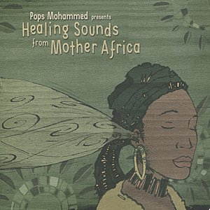 Healing Sounds from Mother Africa