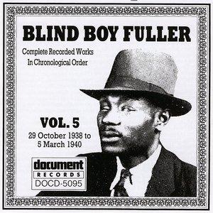 Blind Boy Fuller Vol. 5 1938 - 1940