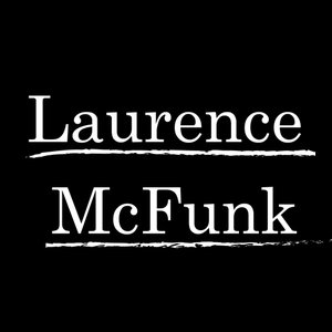 Avatar for laurence mcfunk