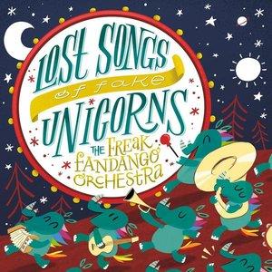Lost Songs of Fake Unicorns